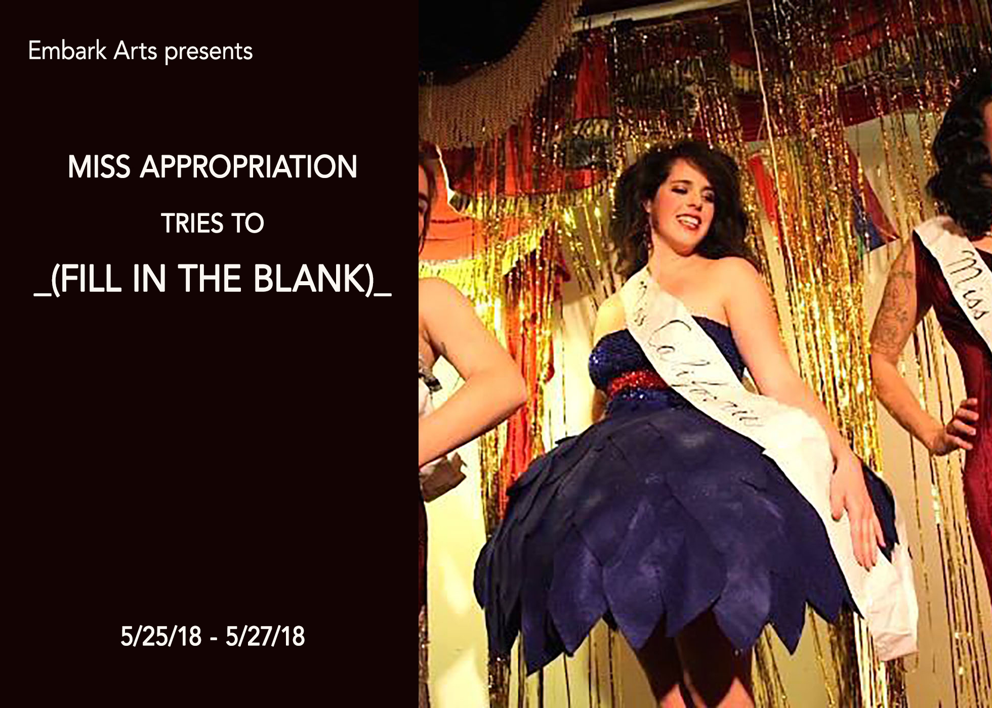 Miss Appropriation Tries to _(Fill in the Blank)_   05.25.18-05.27.18