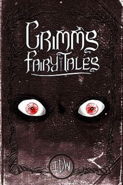 Grimm's  Fairy Tales Jacob & Wilheim Grimm (w/ illustrations by Kevin Colden) (IDW 2010)
