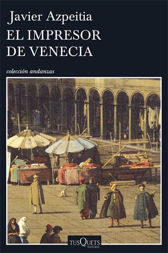 Portada del libro de Javier Azpeitia en Tusquets