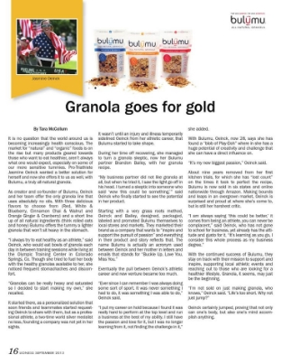 Former Olympian, Creator & Cofounder of Bulumu, Jasmine Oeinck, Goes for Gold with Granola! Her story starts on page 16.