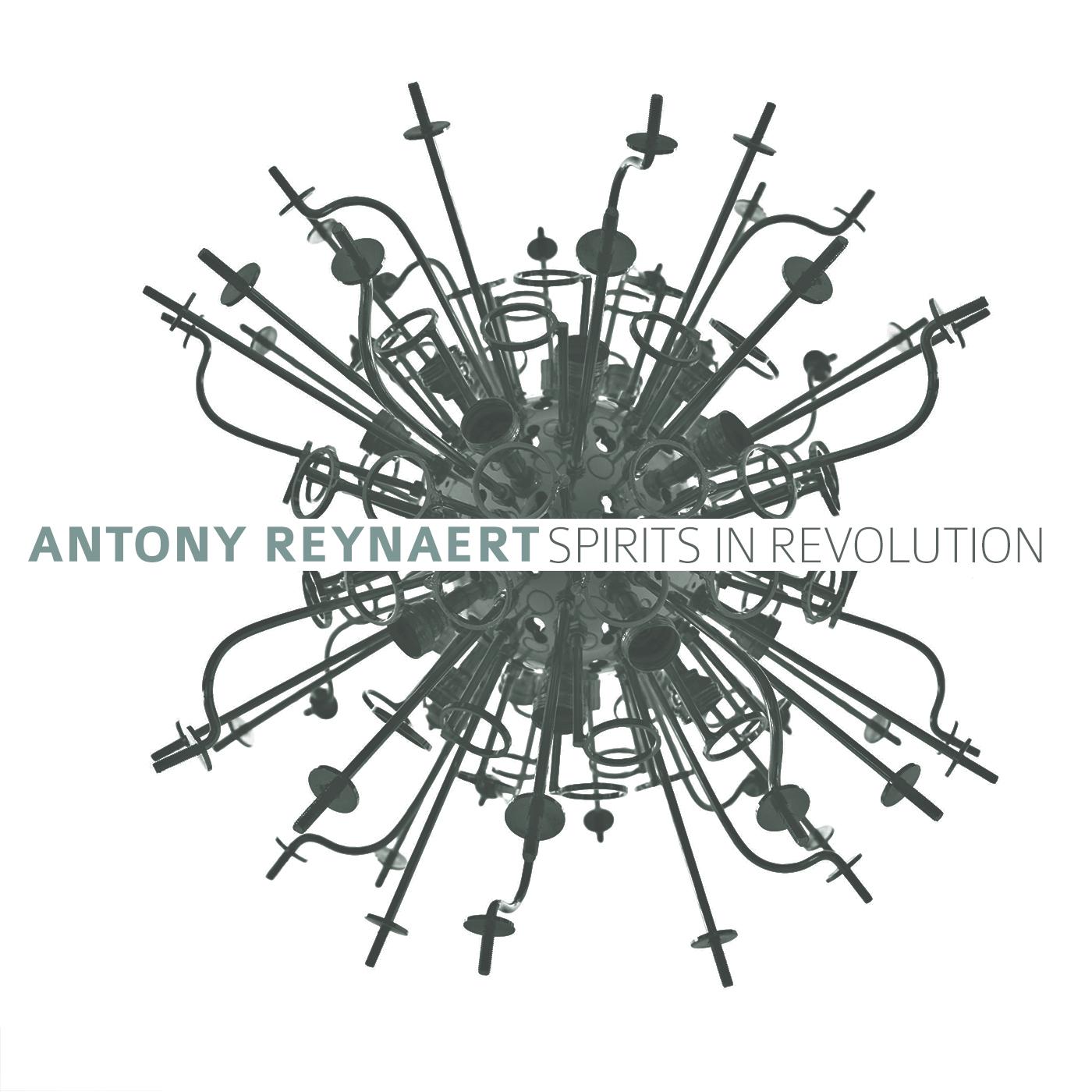 Antony Reynaert Spirits in Revolution CD