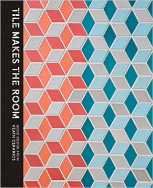 Heath Ceramics - Tile Makes The Room