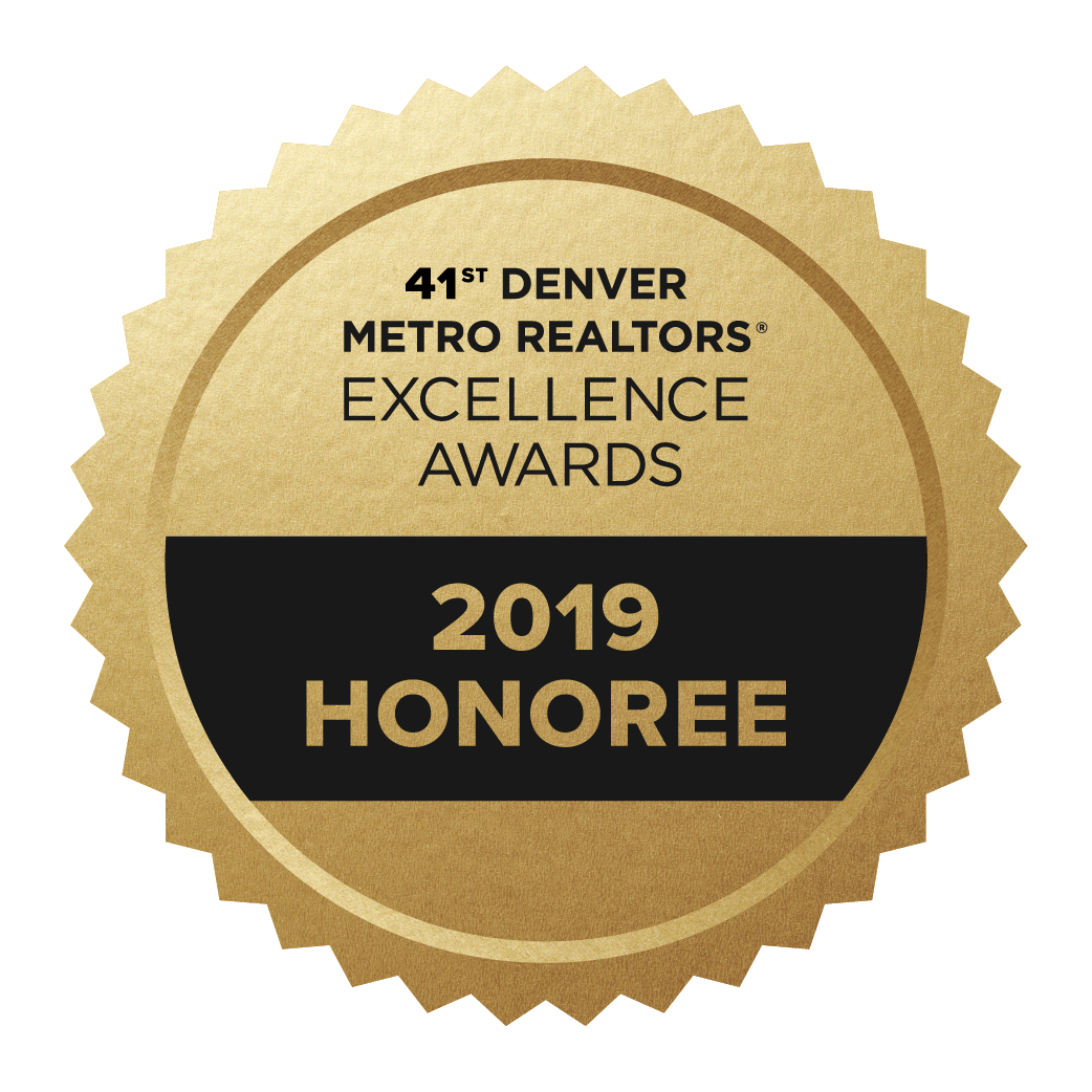 2019 Excellence Award - Awarded only to Top Producing Realtors by the Denver Metro Association of Realtors, The Coakley Sacerdoti Team has received this distinction for many years.