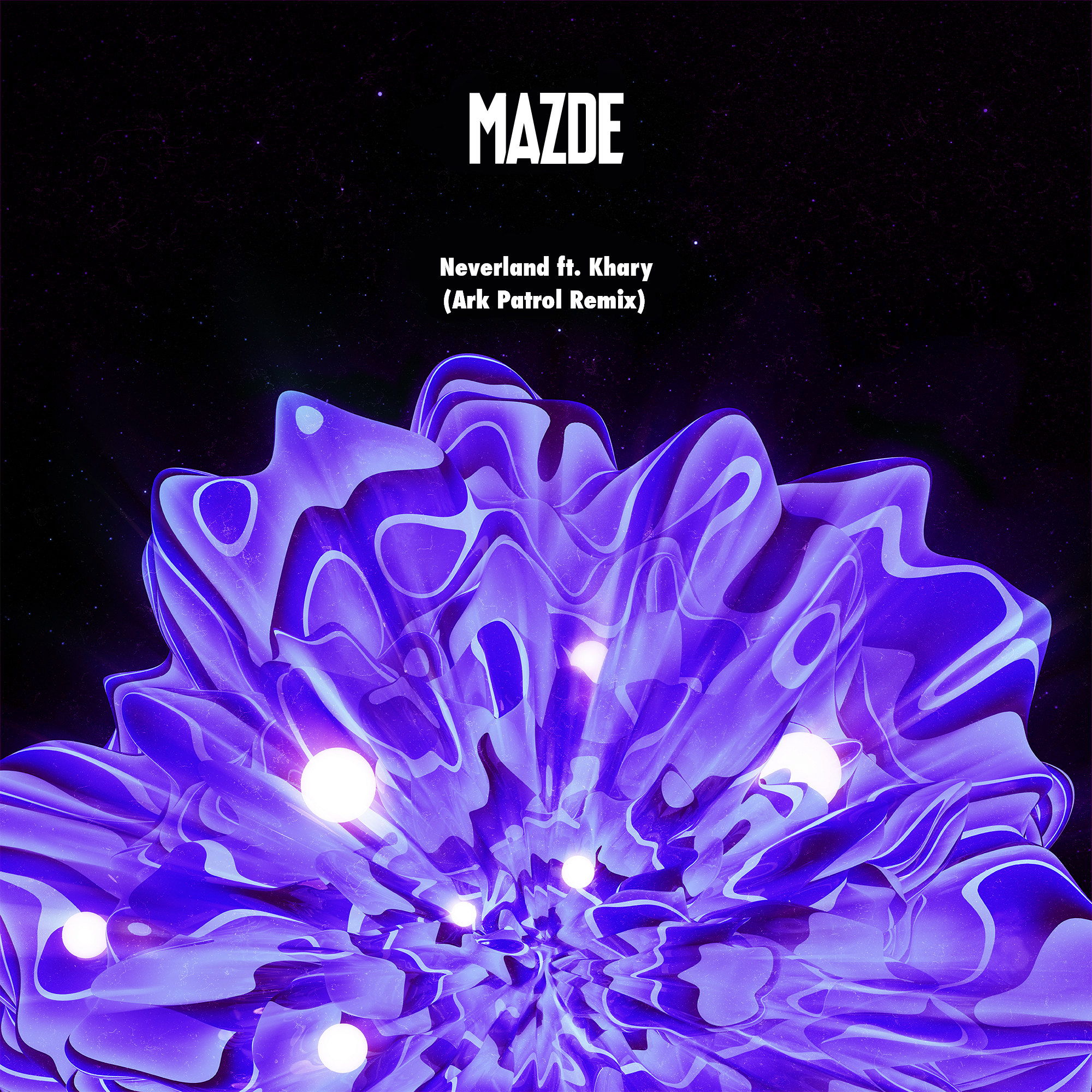 Mazde - Neverland ft. Khary (Ark Patrol Remix)
