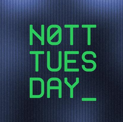 Nott Tuesday