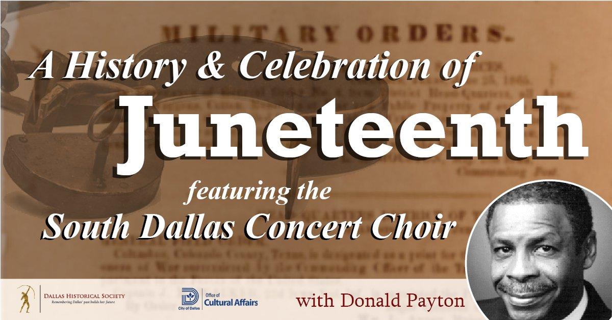 A History and Celebration of Juneteenth with Donald Payton and The South Dallas Concert Choir.jpg