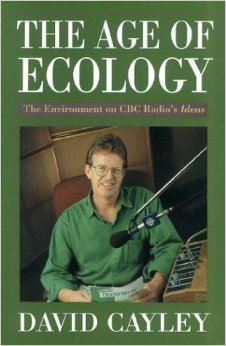 The Age of Ecology, James Lorimer & Co., 1990