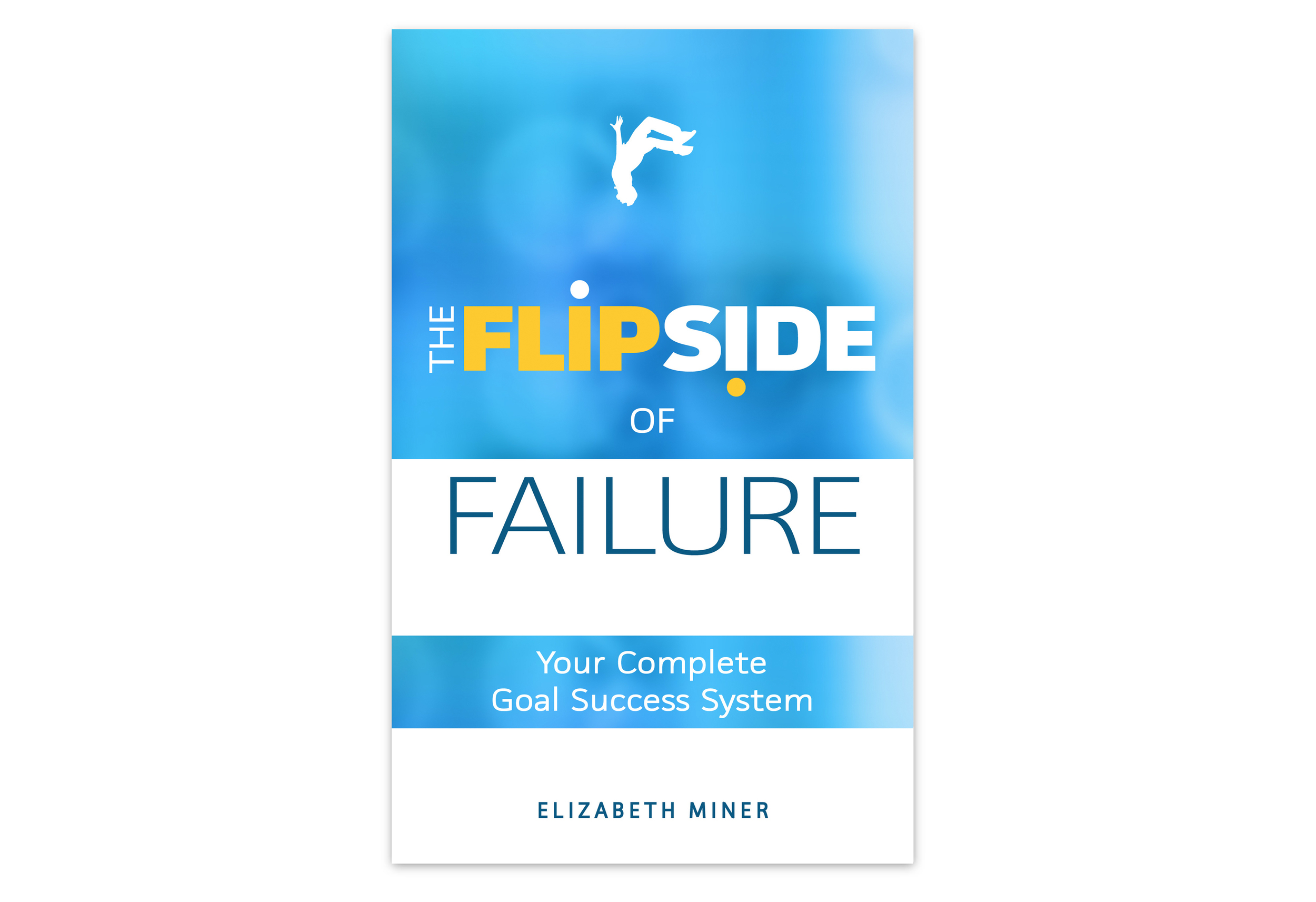 "To get your copy of ""The Flipside of Failure"", just   click here   or the image above."