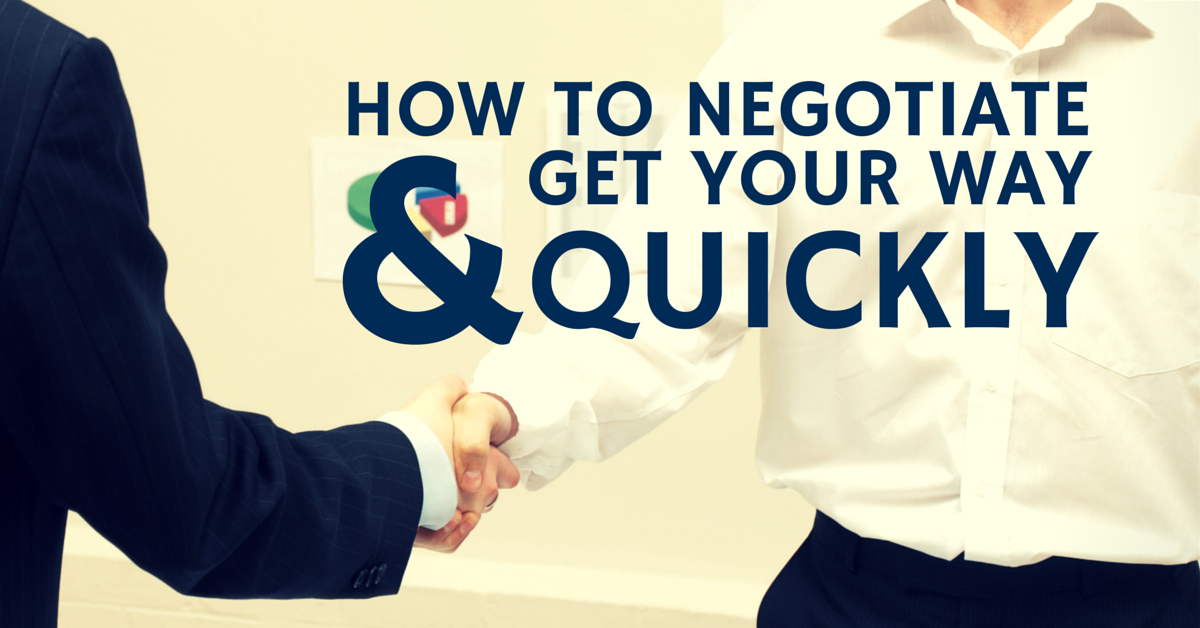 HOW TO NEGOTIATE AND GET YOUR WAY QUICKLY | oFF THE CLOCK RESUMES