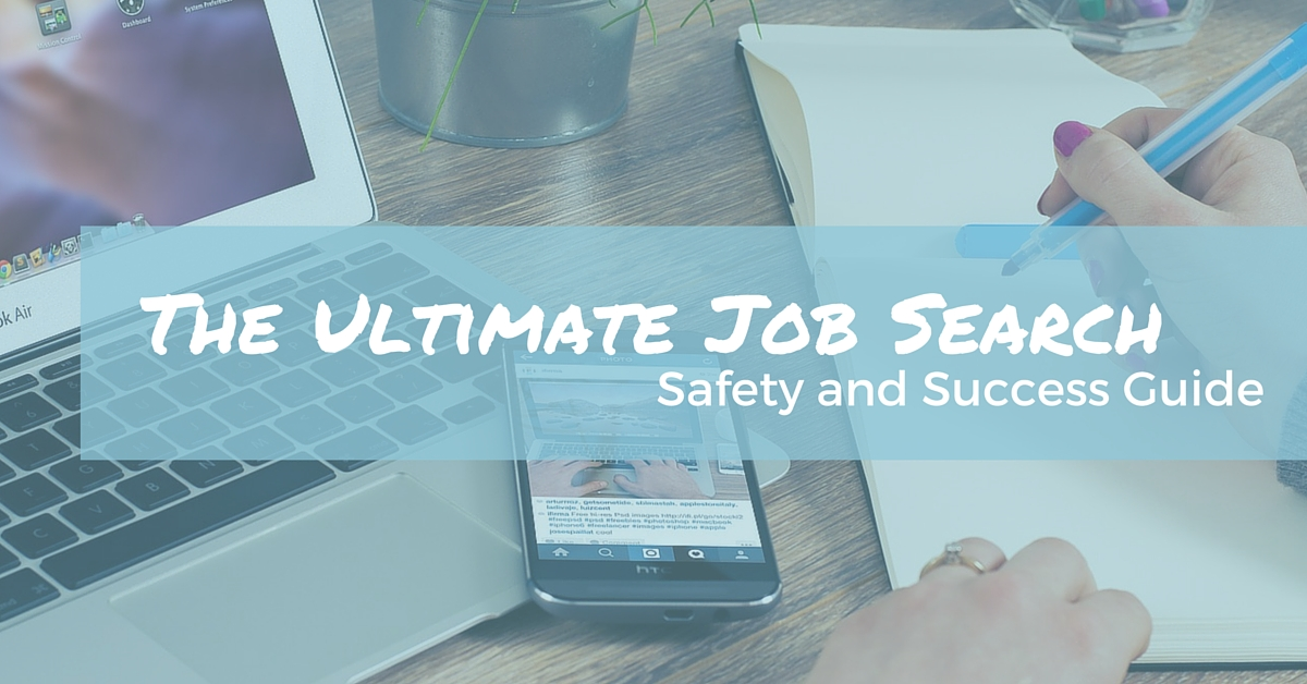 The Ultimate Job Search Safety and Success Guide - Off The Clock Resumes