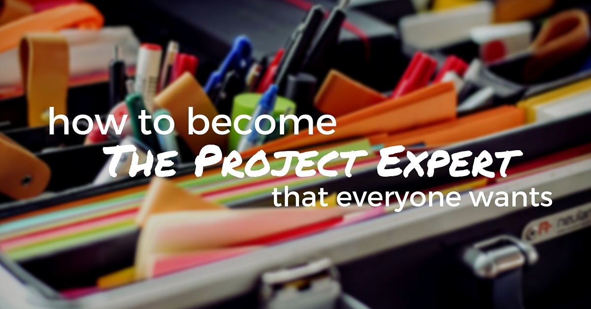 How To Become The Project Expert That Everyone Wants - Off The Clock Resumes