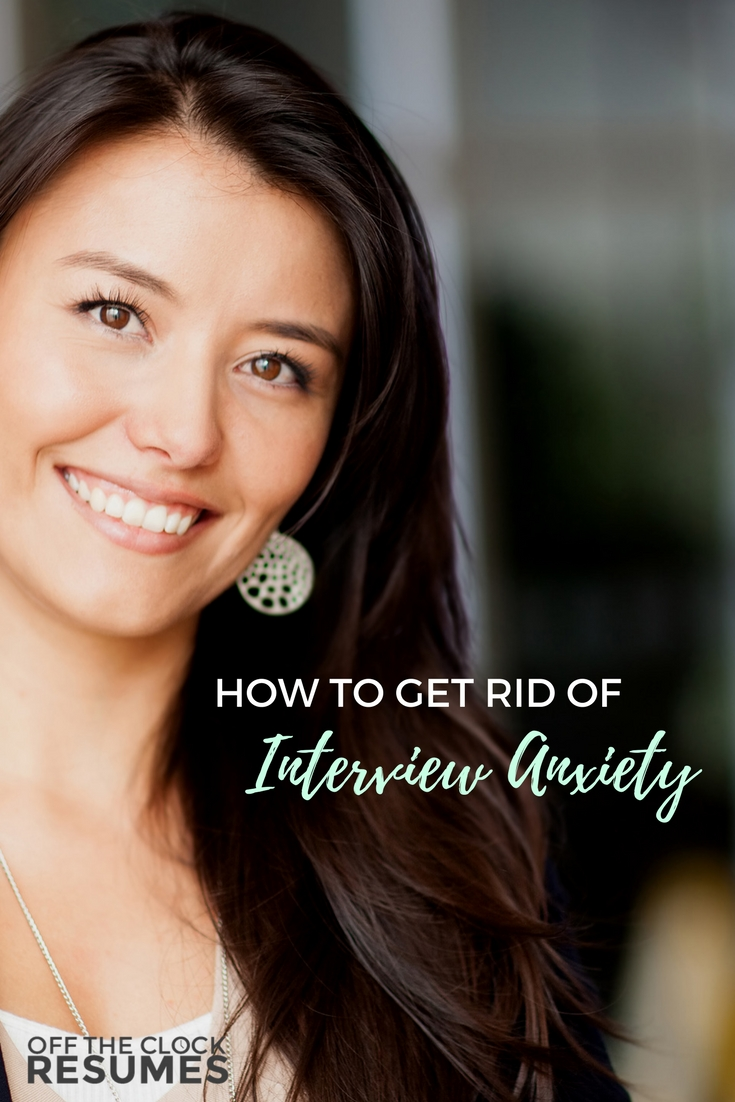 How To Get Rid Of Interview Anxiety | Off The Clock Resumes
