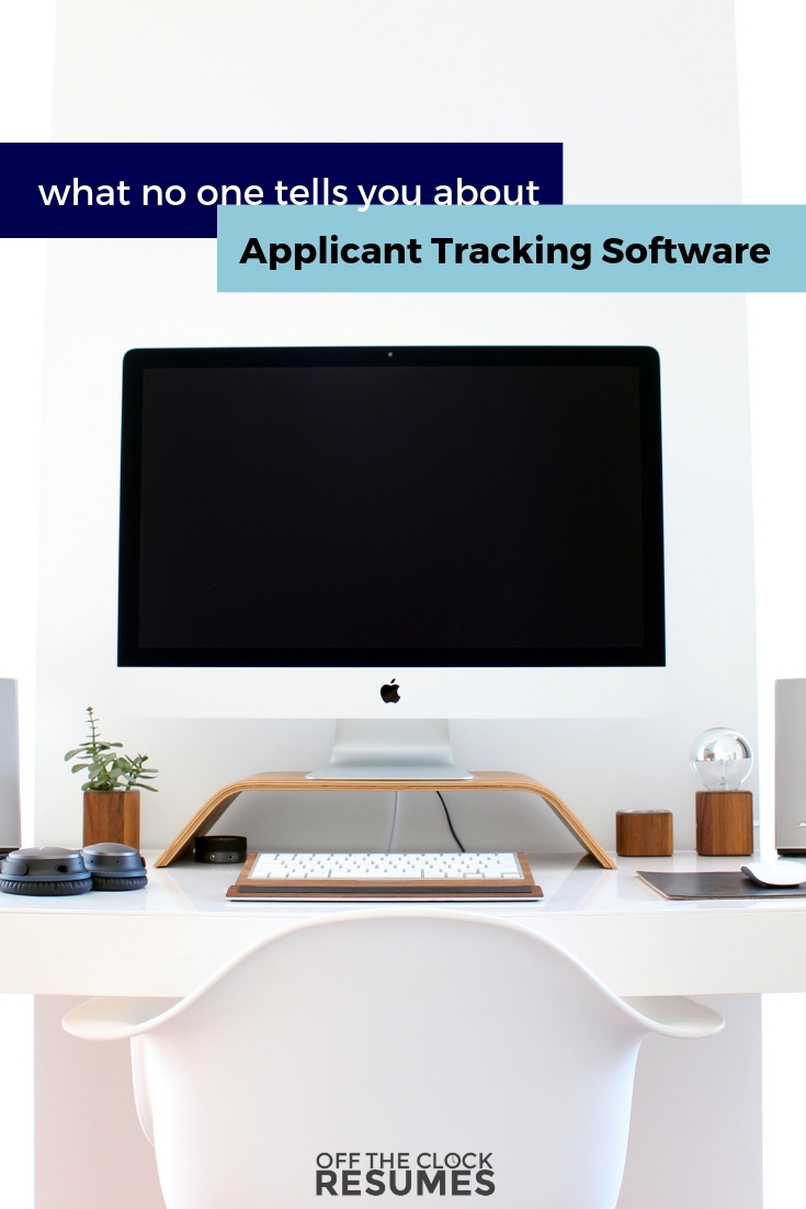 What No One Tells You About Applicant Tracking Software | Off The Clock Resumes
