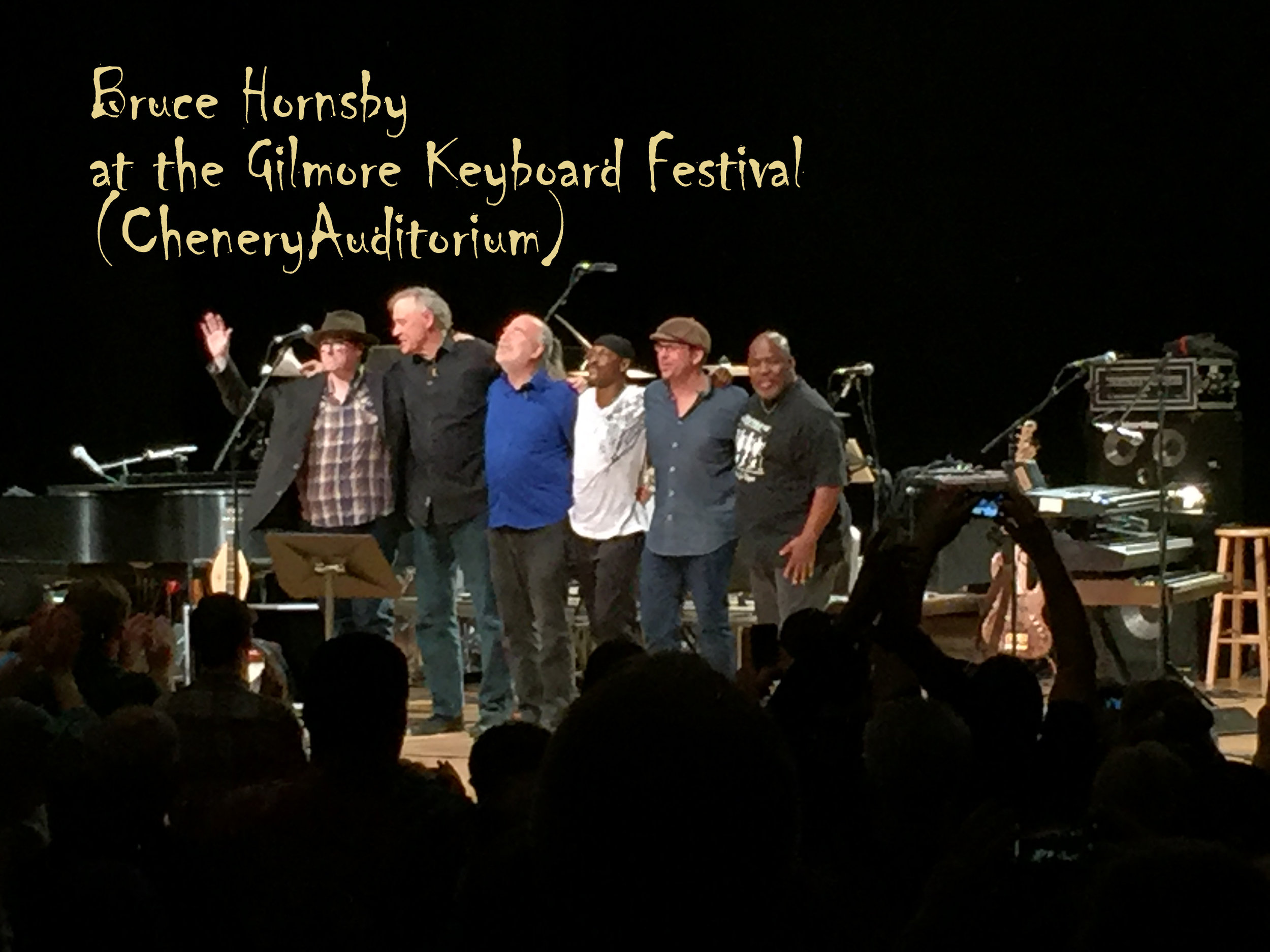 Bruce Hornsby (Steve's fav) performs for the biennial gilmore keyboard festival at chenery audiotorium (5 min walk)