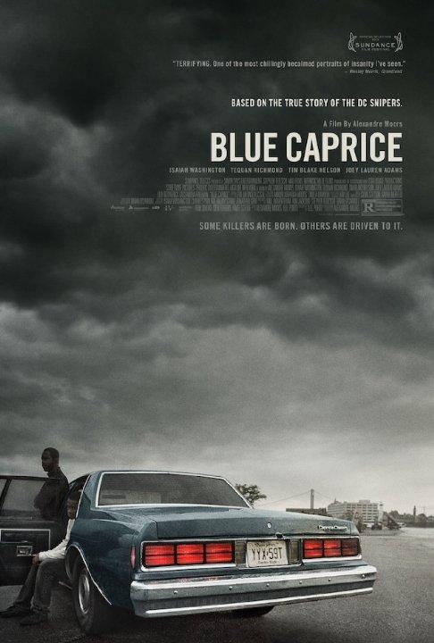 BLUE CAPRICE - STARRING ISAIAH WASHINGTON , TEQUAN RICHARDSON, TIM BLAKE NELSON, JOEY LAUREN ADAMS