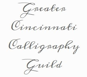 Member of the Greater Cincinnati Calligraphy Guild