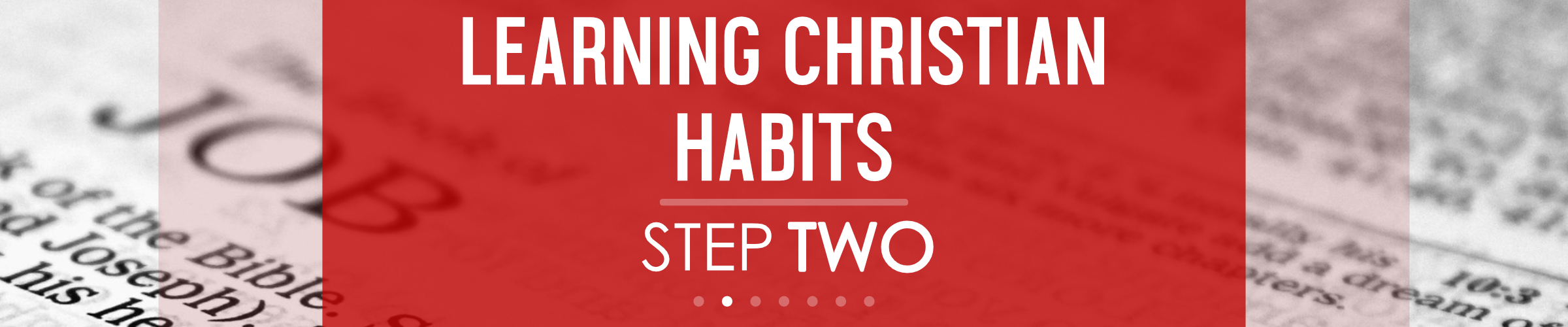 Learning Christian Habits - Step Two.jpg