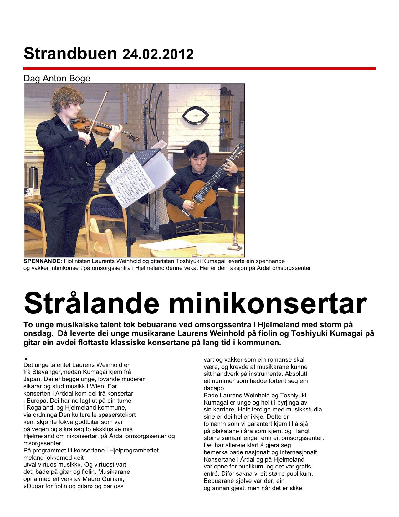Strandbuen, February 24th 2012