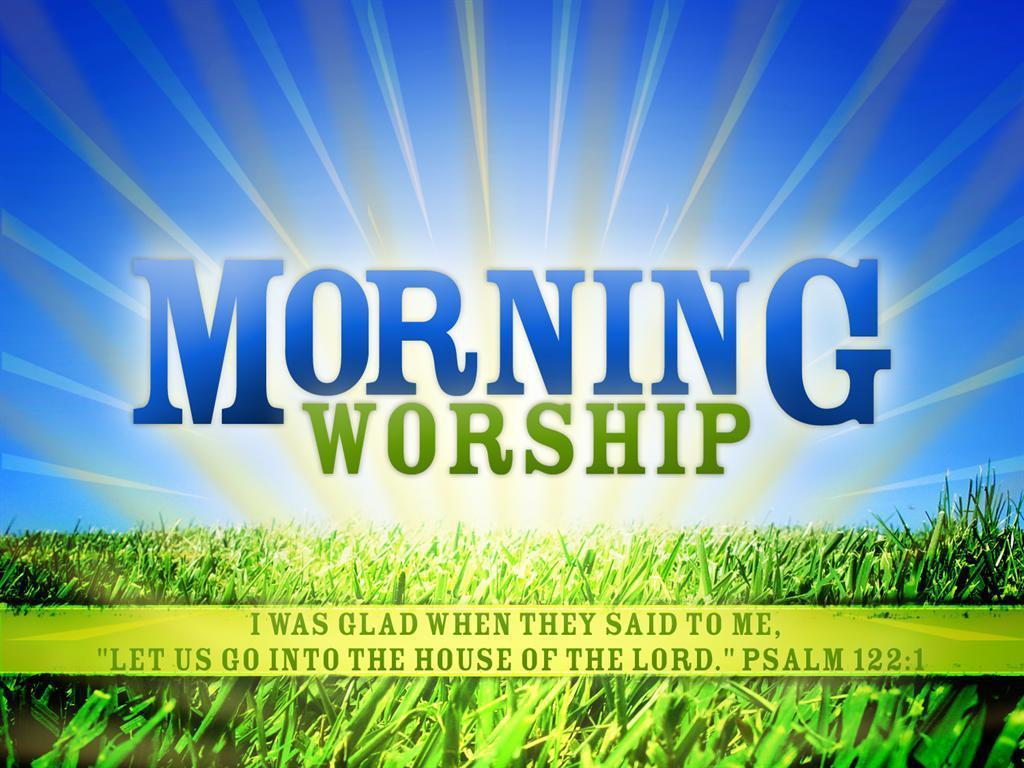 morning-worship-house-of-the-Lord.jpg