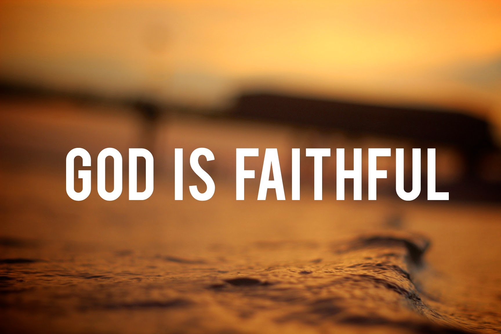 Image result for Faithful God