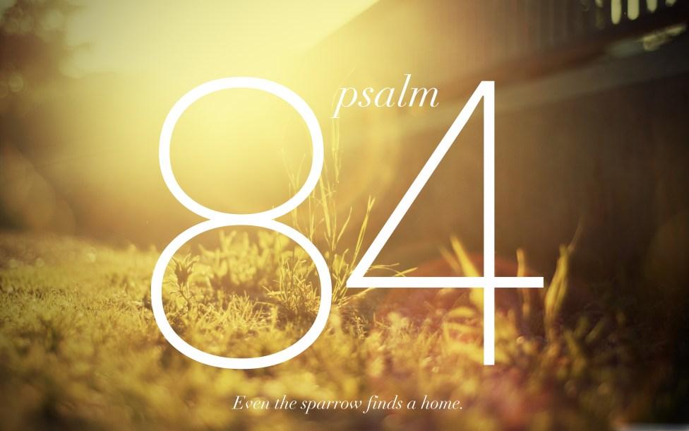 psalm 84.jpg