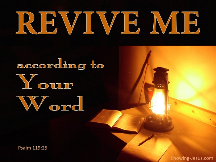 Psalm 119-25 Revive Me According to Your Word black.jpg
