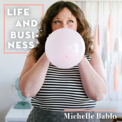 Life & Business: Michelle Bablo