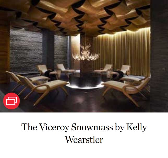 The Viceroy Snowmass by Kelly Wearstler