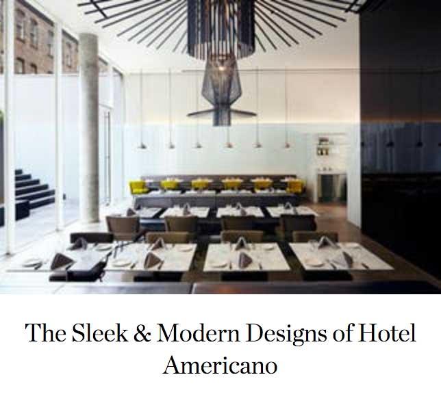The Sleek & Modern Designs of Hotel Americano