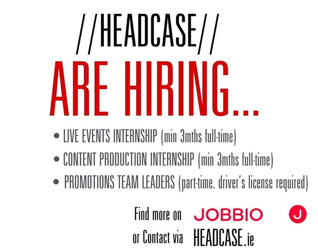 Headcase are hiring in August. 😎😎😎😎😁😁😁 Wanna work with a kick-ass team, & Drive your creative career?! Get in touch so. 😉 . . .  LIVE EVENTS | CONTENT PRODUCTION | BRAND ART PROJECTS | SAVAGE BUZZ |  #headcase #marketingmadness#workwithus #Legendsonly #creativemedia#experiential #headcases #internship#creativejobs #videoproduction#contentproduction #events #buzz#hardwork #art #creative #design #dublin#dublinjobs #bestworkcrew #bestjobever#bestinternship #graduate #graduatejobs#jobfairy #jobbio #onjobbio #lovewhatyoudo #dowhatyoulove