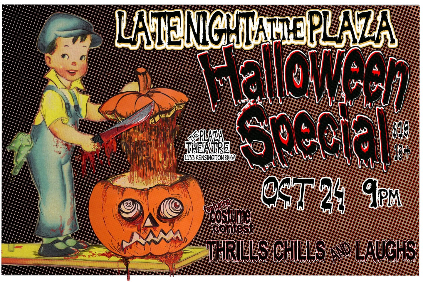 Wednesday, Otober 24th @ The Plaza Theatre Late Night at the Plaza - Halloween Special -