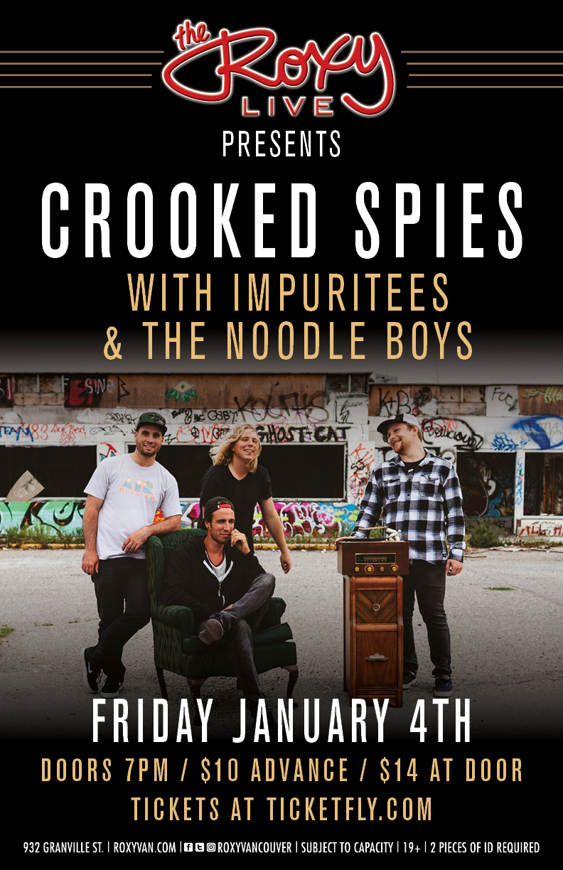 Friday, January 4th @ The Roxy Live, Vancouver, BC w/The Impuritees & The Noodle Boys -