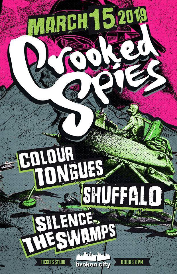 Friday, March 15th @ Broken City w/ Colour Tongues, Shuffle & Silence the Swamps -