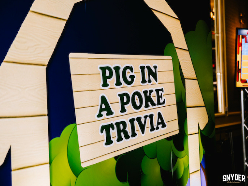 Pig in a Poke Trivia Game provided by Snyder Entertainment