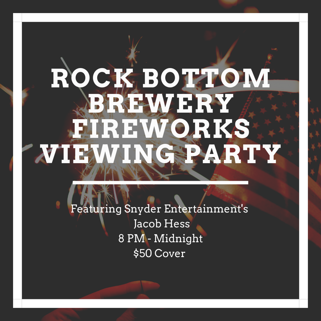 Rock Bottom Brewery Fireworks Viewing Party.png