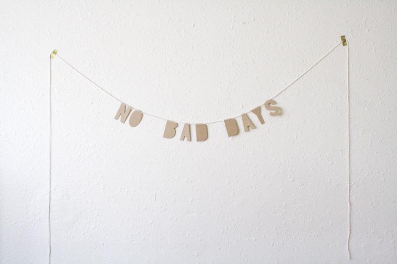 no bad days kraft paper banner  by everglow handmade