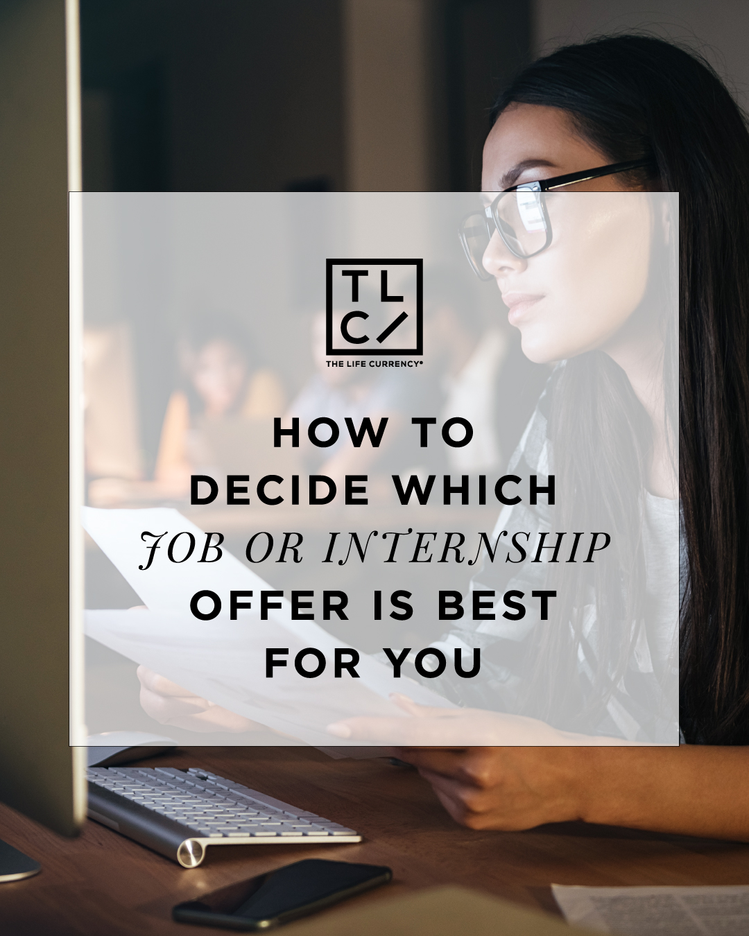 How to Decide Which Job or Internship Offer Is Best for You