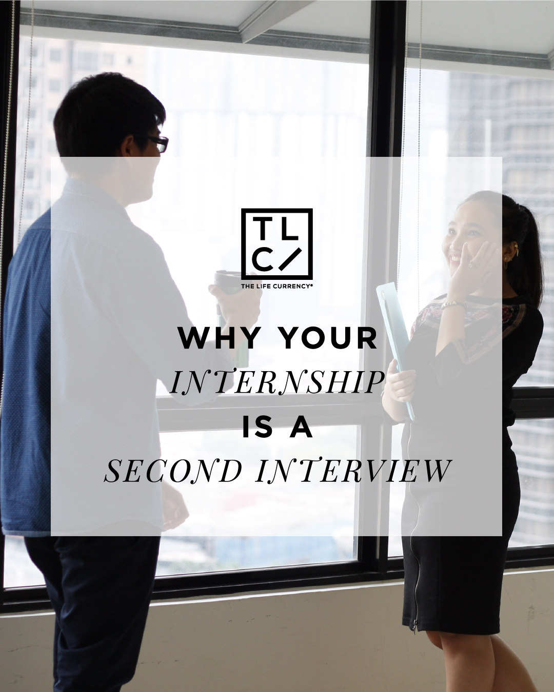Why Your Internship is a Second Interview