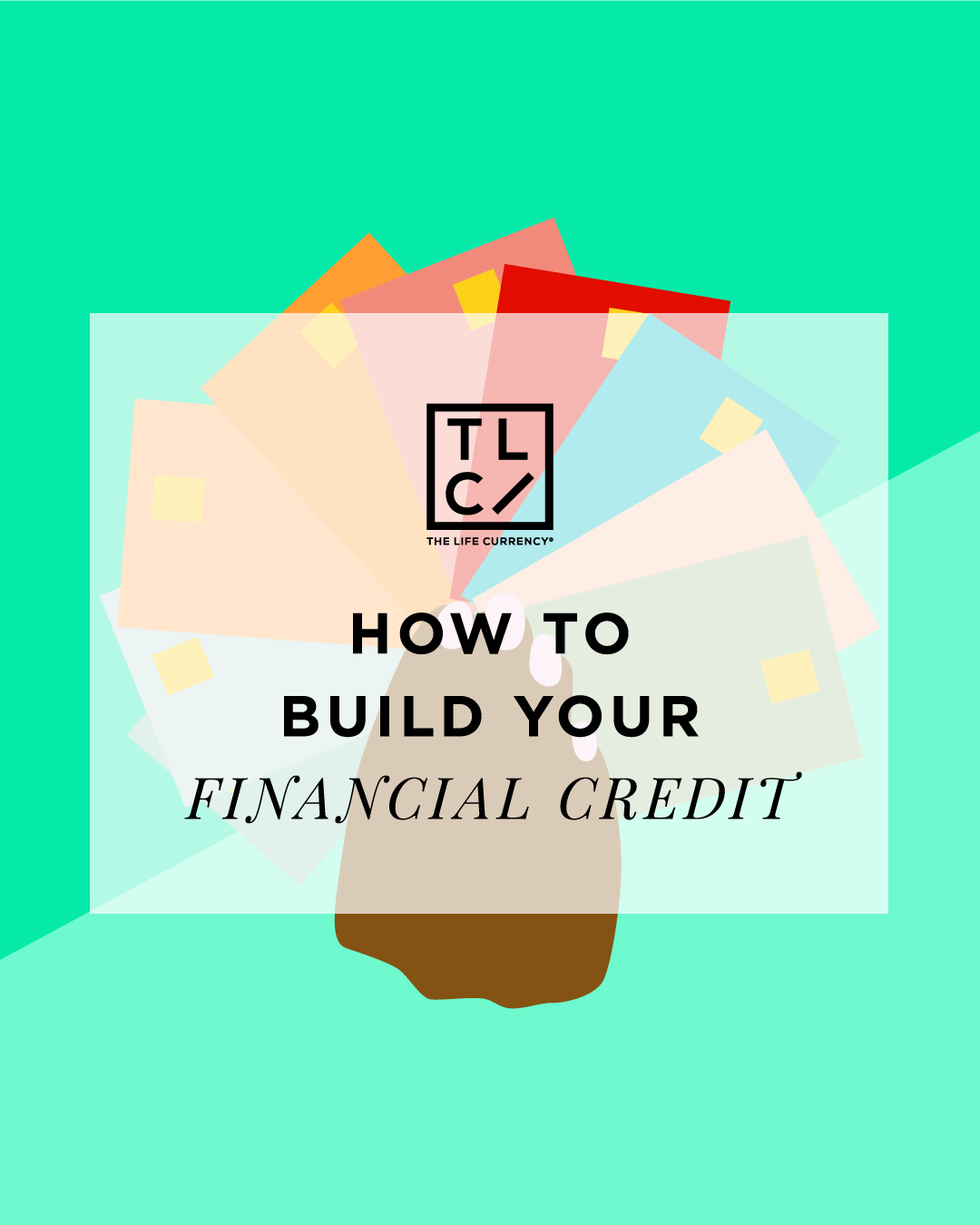 How to Build Your Financial Credit