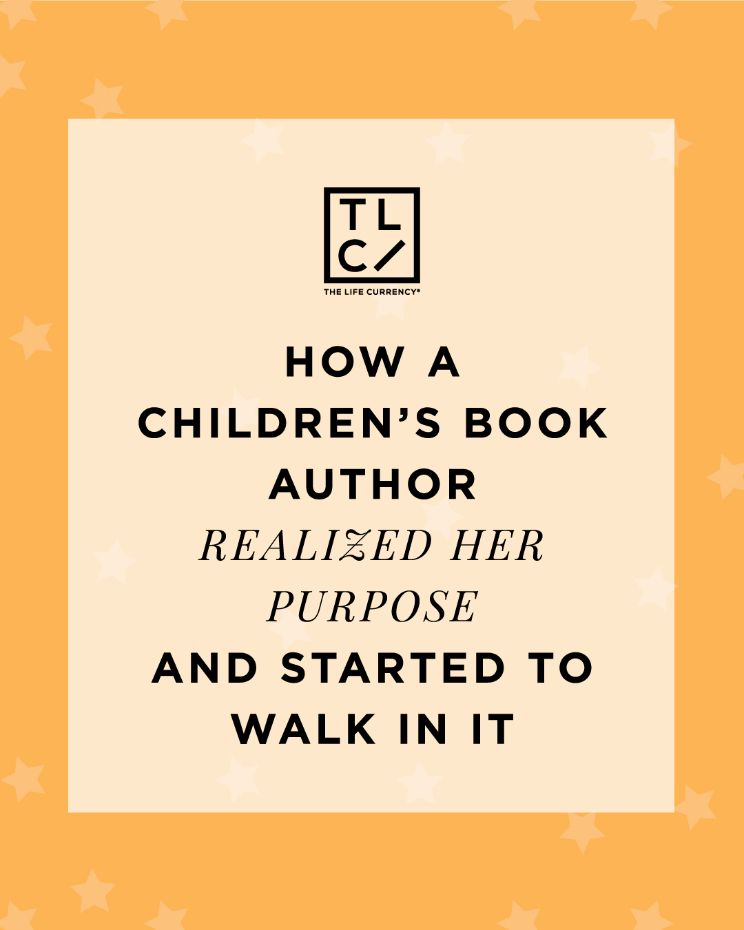 How a Children's Book Author Realized Her Purpose and Started to Walk in It