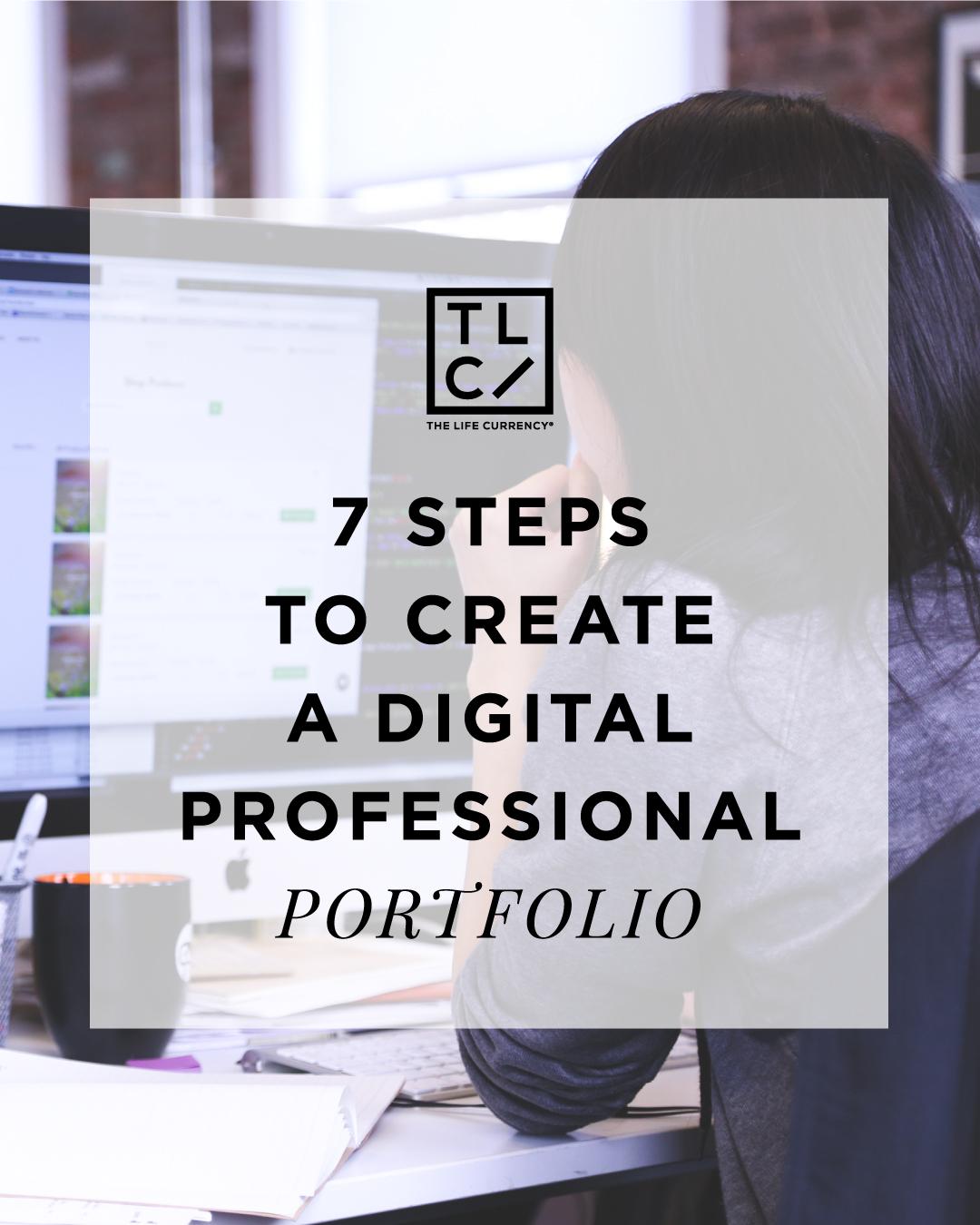 7 Steps to Create a Digital Professional Portfolio
