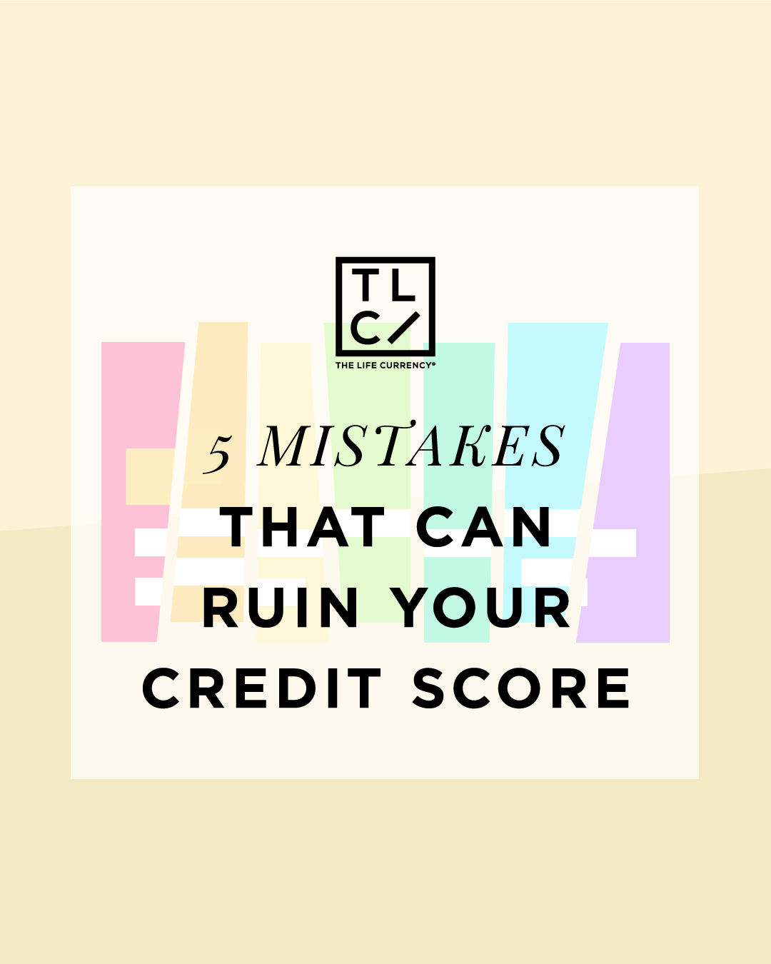5 Mistake The Can Ruin Your Credit Score
