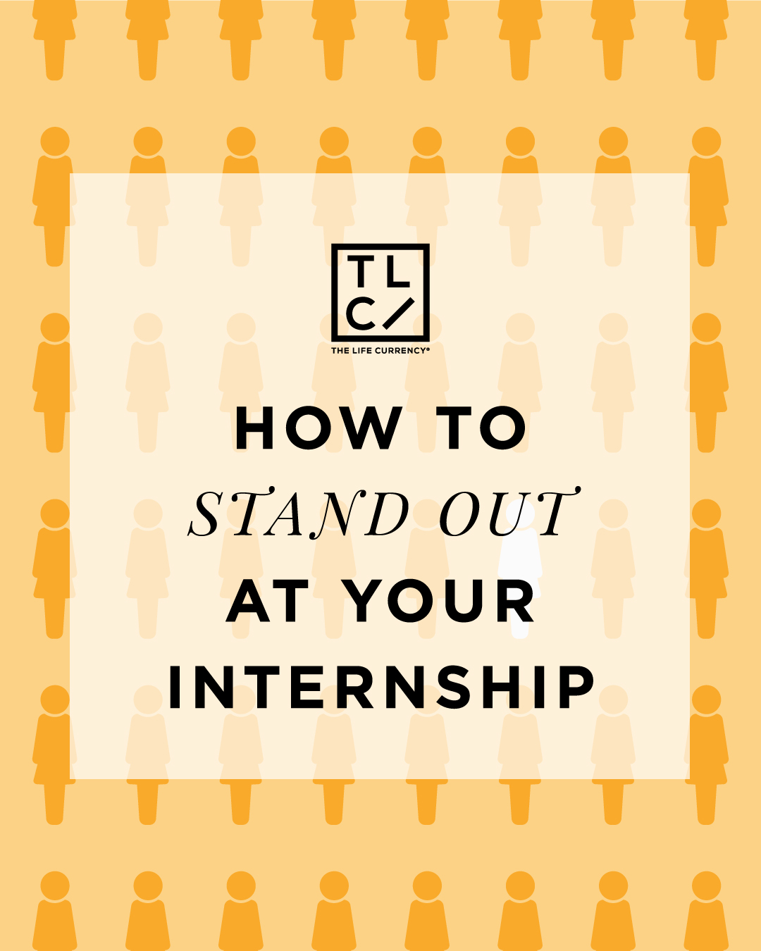 How to Stand out at Your Internship