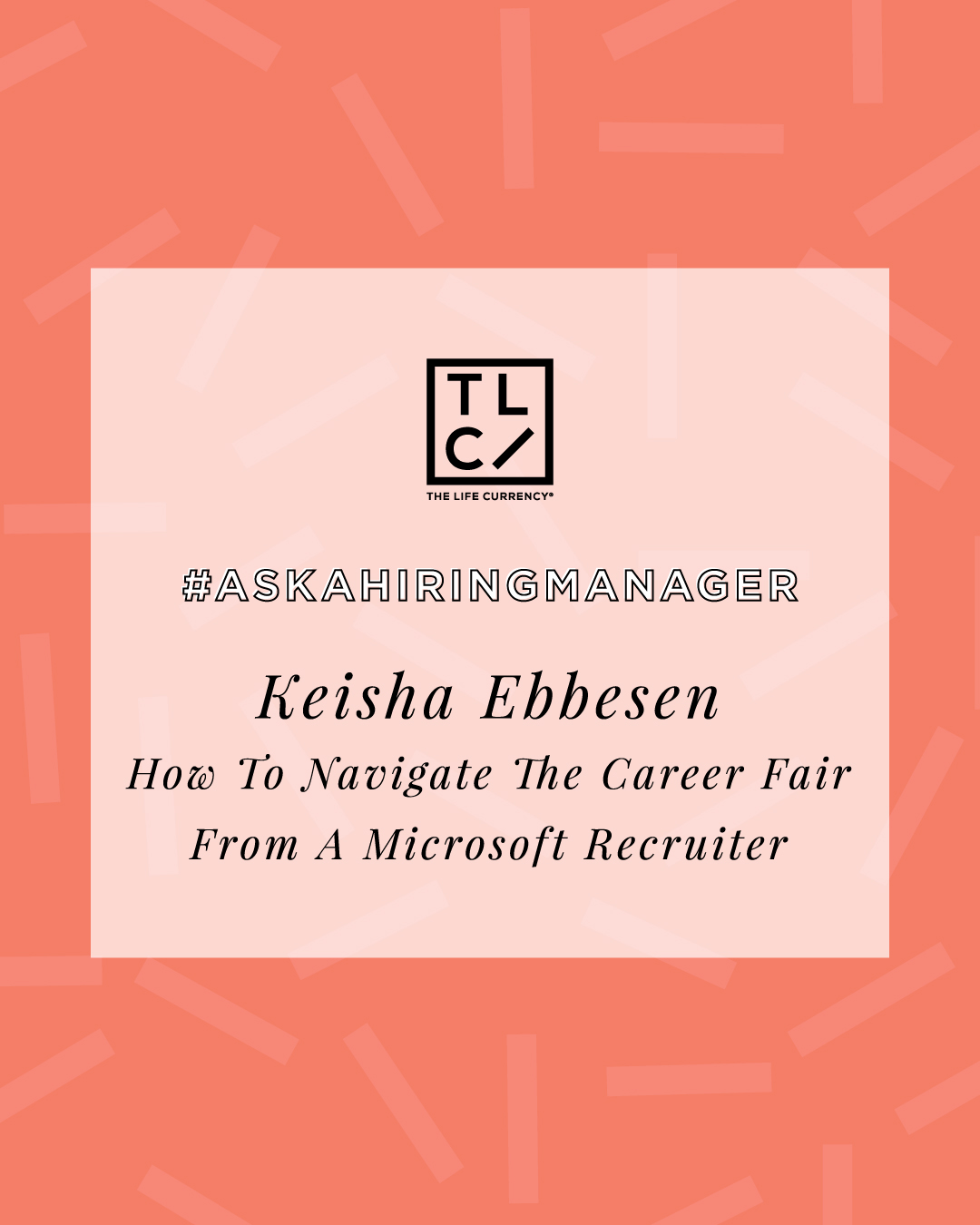 #AskAHiringManager: The Do's and Don'ts at a Career Fair from Microsoft Recruiter Keisha Ebbesen