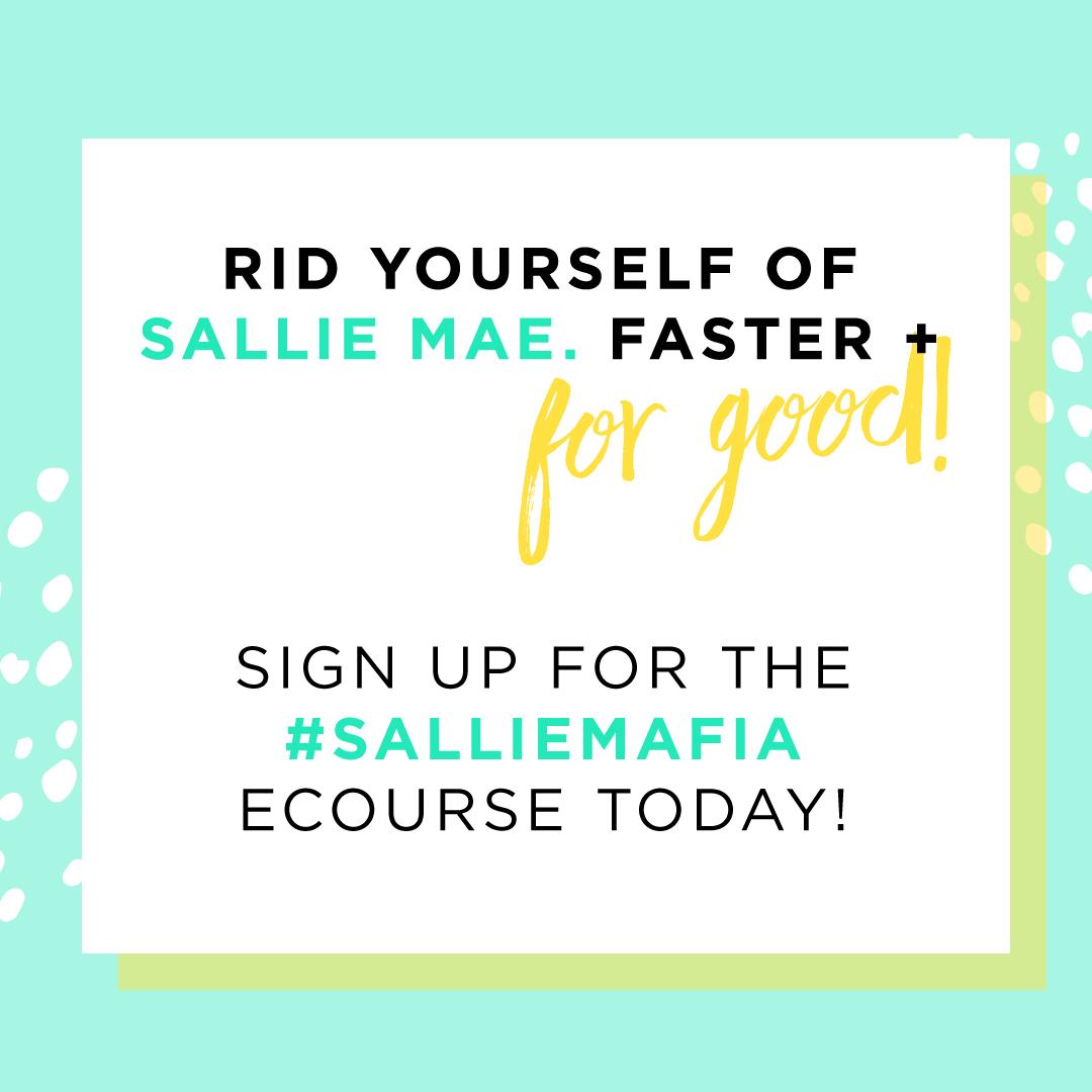 Join the Sallie Mafia!