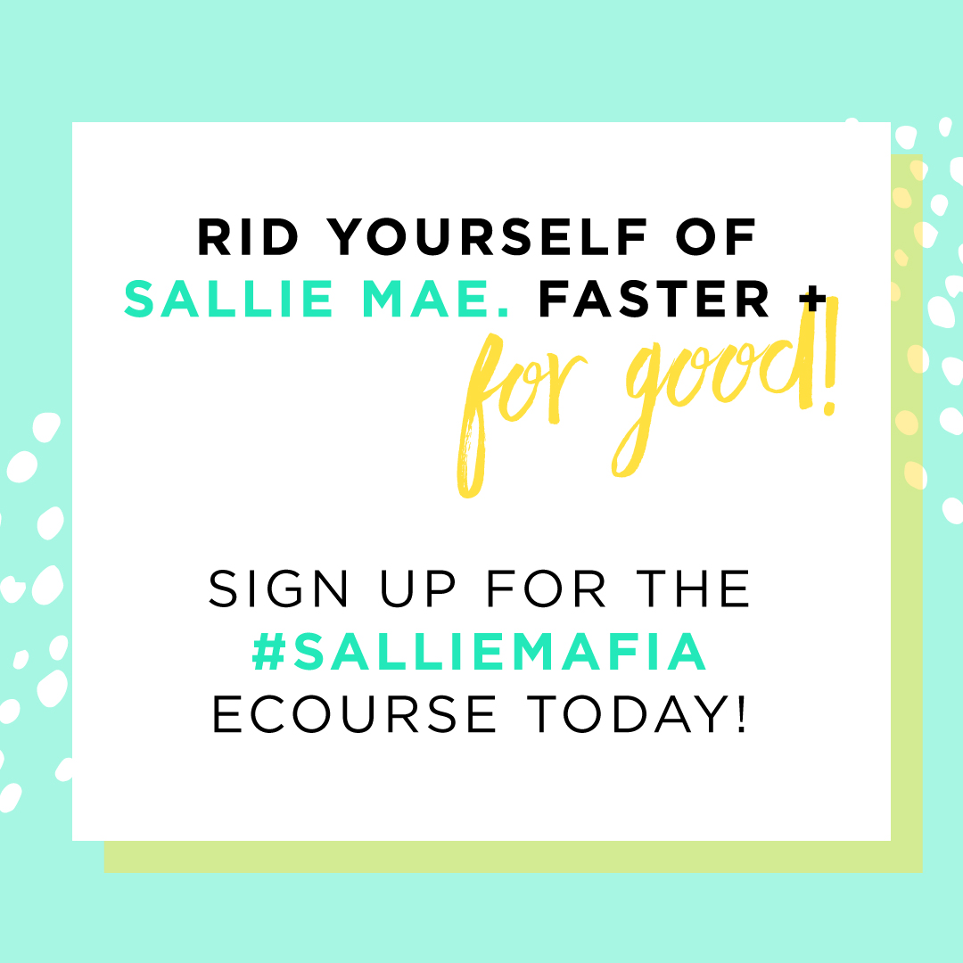 Join the Sallie Mafia today!