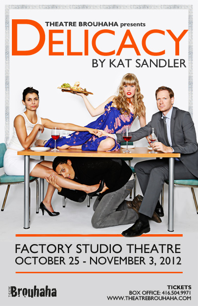 Poster for Delicacy by Theatre Brouhaha's Kat Sandler. Photo by Zaiden.