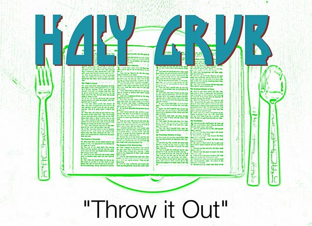 """Hey, One Mission Uth! It's almost Friday and we will be continuing our """"Holy Grub"""" series with this week's topic 'Throw it Out'! Bring a friend and hope to see you there! 😁"""