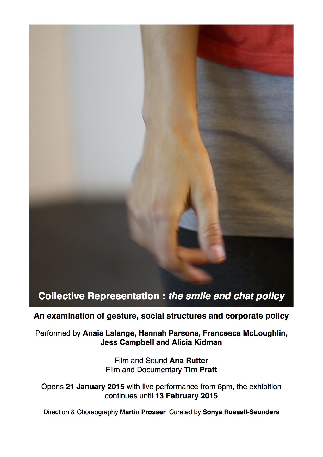 'Collective Representation: the smile and chat policy' January 2015