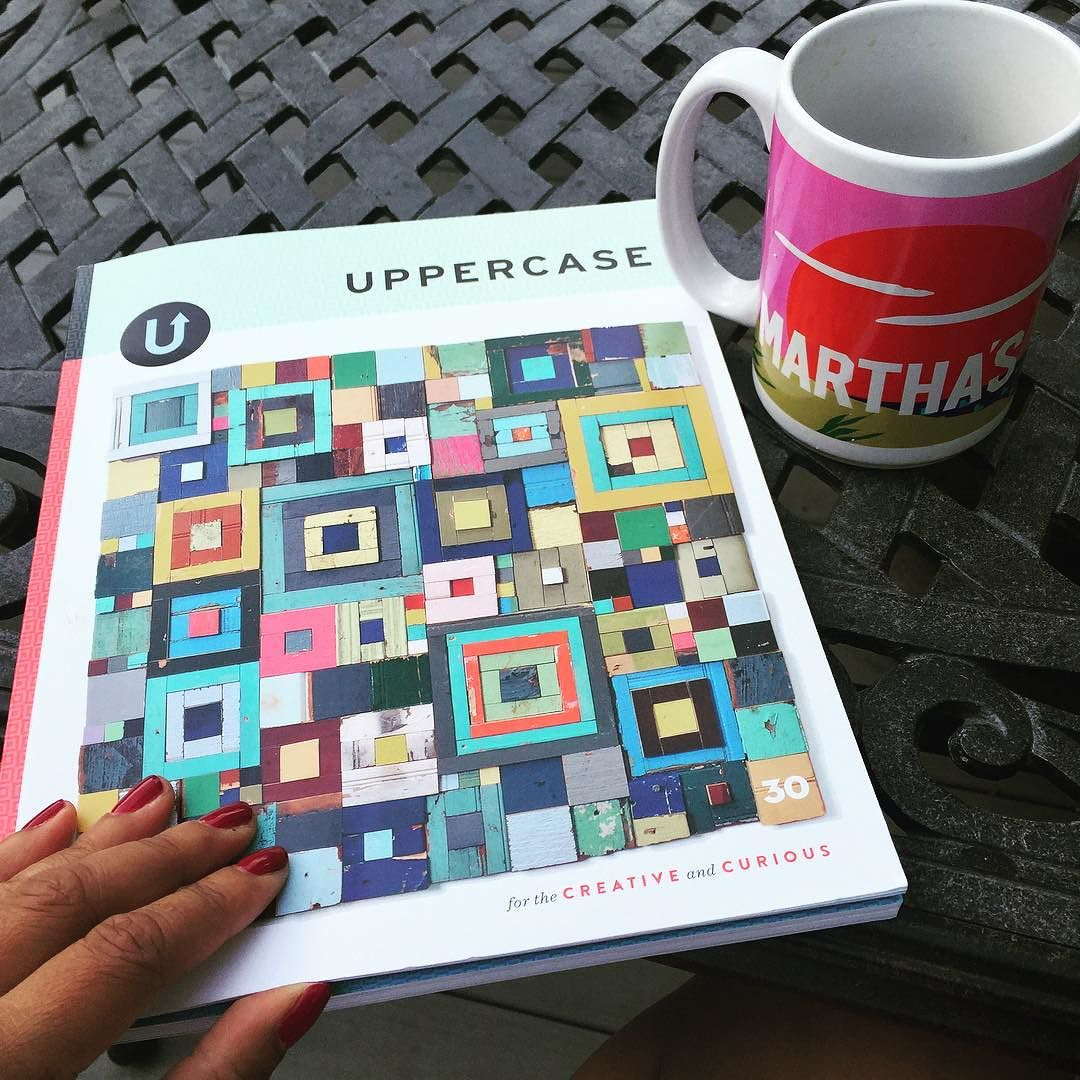 I_am_not_at_the_vineyard_and_my_name_is_not_Martha__._I_am_though_in_my_backyard__up_early__enjoying_my_sacred_quiet_time_with_this_magazine_gem._For_my_creative_folks__you_must_check_out__uppercasemag._Beautifully_designed_with_interesting_content_f.jpg